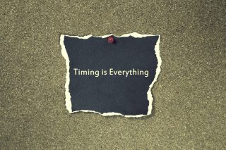 「Timing is Everything」と書かれた画像